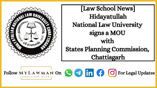 [Law School News] Hidayatullah National Law University signs a MOU with States Planning Commission, Chattisgarh