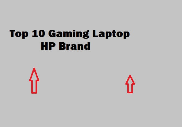 Best 10 Gaming Laptop HP Brand