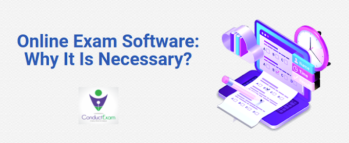Online Exam Software: Why It Is Necessary?