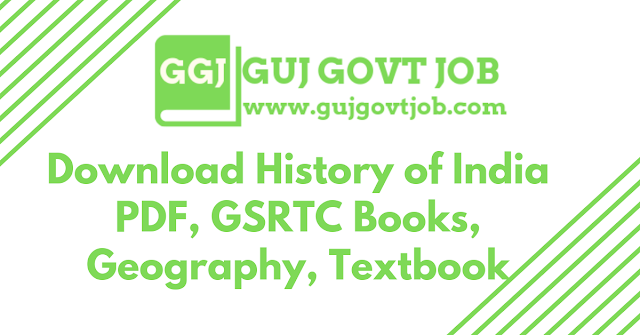 Download History of India PDF, GSRTC Books, Geography, Textbook