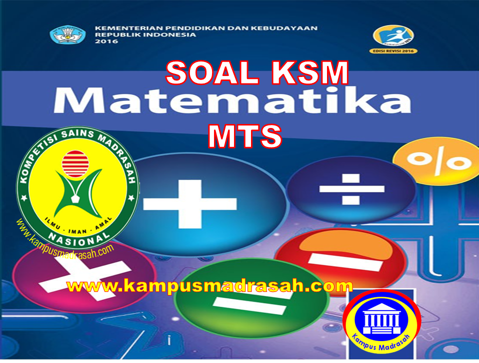 Soal KSM Mapel Matematika Jenjang MTs