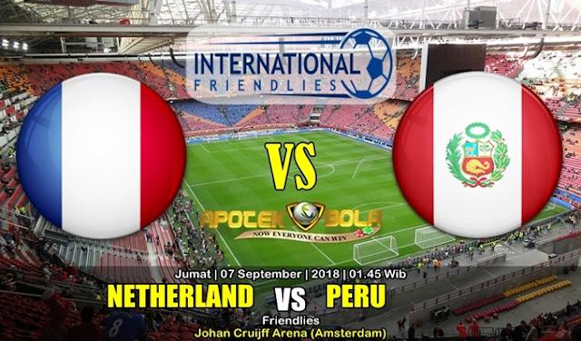 Prediksi Belanda Vs Peru 7 September 2018