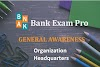 Important Organization and Headquarters | Bank Exam Pro