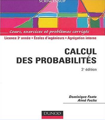 Calcul des probabilités : Cours, exercices et problèmes corrigés PDF