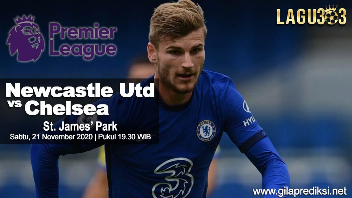 Prediksi Newcastle United vs Chelsea 21 November 2020 pukul 19.30 WIB
