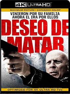 Deseo de Matar (2018)4K 2160p UHD [HDR] Latino [GoogleDrive]