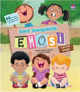 seni mengelola emosi untuk anak