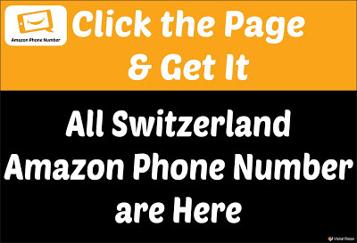 Amazon Phone Number Switzerland | All Switzerland Amazon Phone Number Are Here