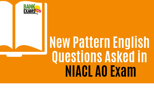 New Pattern English Questions Asked in NIACL AO