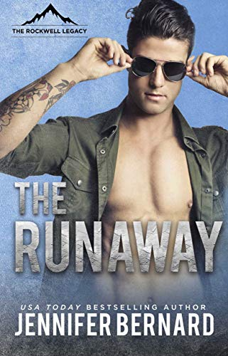 The Runaway (The Rockwell Legacy Book 4) by Jennifer Bernard (CR)