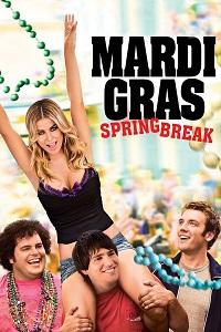 Watch Mardi Gras: Spring Break Online Free in HD