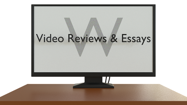 Video Reviews and Essays