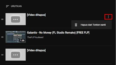 Hapus video dari daftar tonton nanti