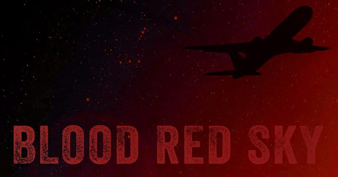 Blood Red Sky (Horror Movie) Review and Rating by Omowunmi Idowu