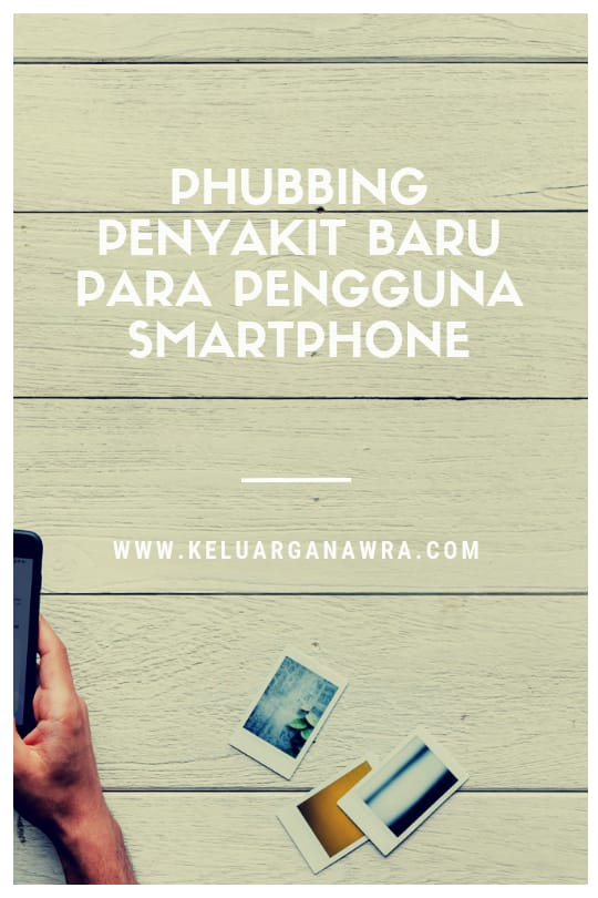 Phubbing, Penyakit Baru Bagi Pengguna Smartphone