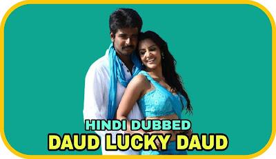 Daud Lucky Daud Hindi Dubbed Movie