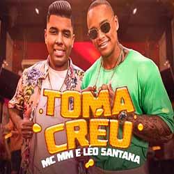 Baixar Toma Créu - MC MM e Léo Santana MP3