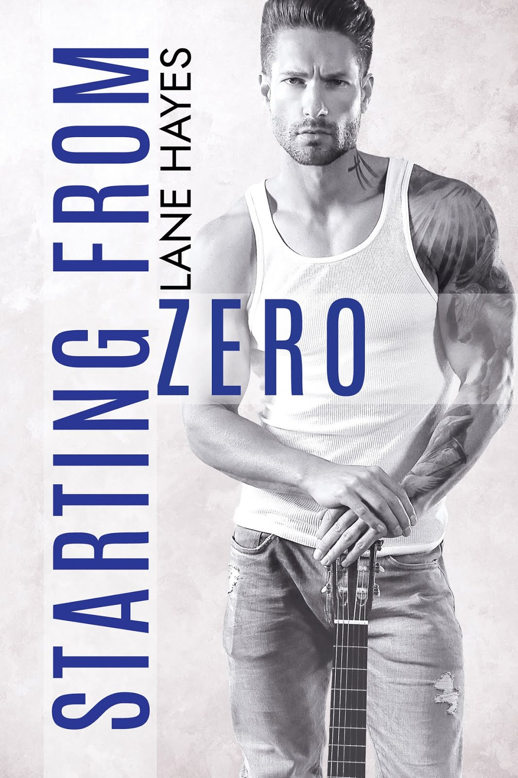 Starting From Zero by Lane Hayes