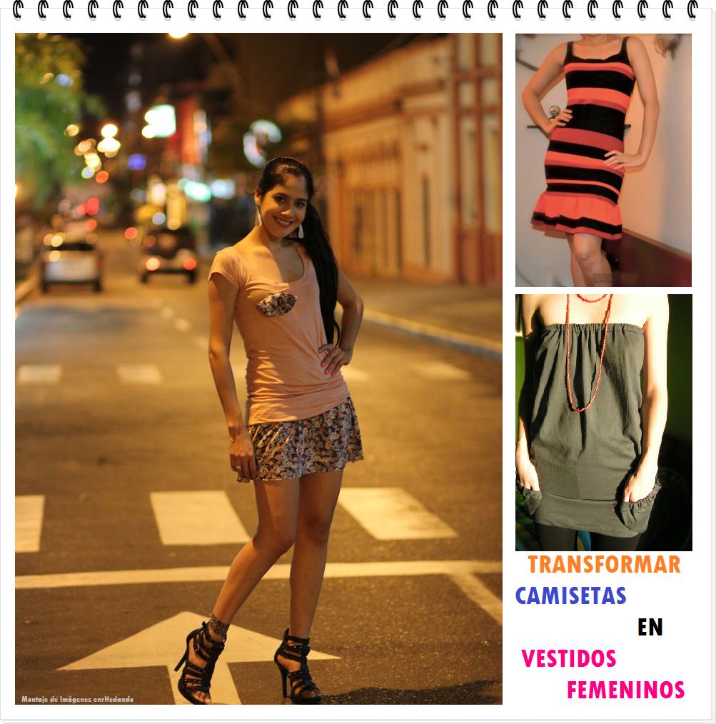 vestidos, femeninos, camisetas, transformaciones, refashion, bricomoda