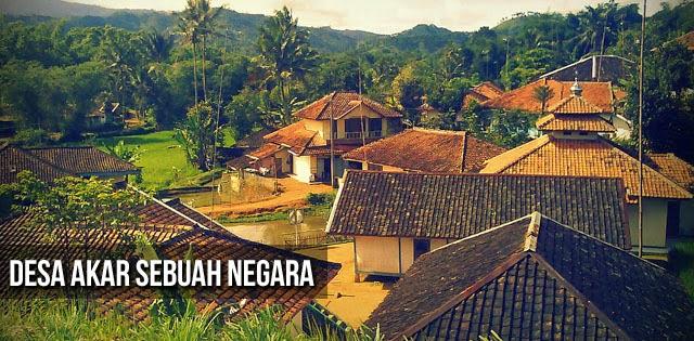 KabarDesa.com - Desa Akar Sebuah Negara