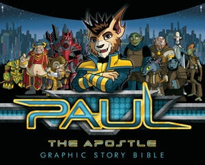 Paul The Apostle: Graphic Story Bible