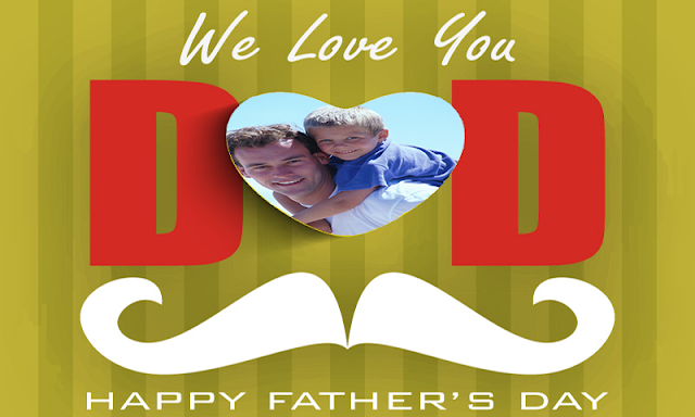 fathers day 2017 Images wallpapers Greetings Cards