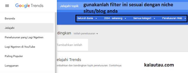 kalautau.com - memanfaatkan fitur google trends Jelajah