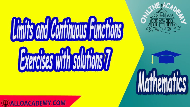Exercises with solutions Limits and Continuous Functions Definitions of Limits Properties of Limits Limit point Left and right limitsLimits and Infinity Continuity pdf Mathantics Course Abstract Exercises whit solutions Exams whit solutions pdf mathantics maths course online education math problems math help math tutor be online academy study online online education online education programs online tech schools online study courses learning online good online schools finite math online classes for adults online distance learning online doctoral programs online master degree best online schools bachelor of early childhood education elementary education online distance learning universities distance learning colleges online education degree phd in education online early childhood education online i need a degree fast early childhood degree top online schools online doctoral programs in education educational leadership doctoral programs online distance learning bachelor degree bachelor's degree in early childhood education online technical schools bachelor of early childhood education online distance