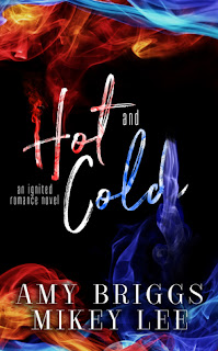Hot and Cold by Amy Briggs & Mikey Lee
