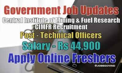 CIMFR Recruitment 2020