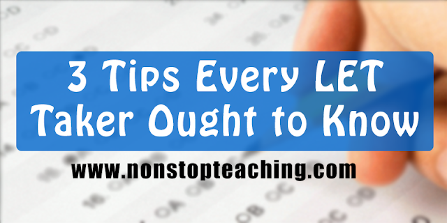3 Tips Every LET Taker Ought to Know