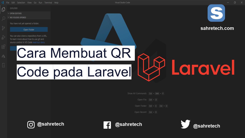 Cara Membuat QR Code di Laravel