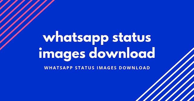 whatsapp status images download