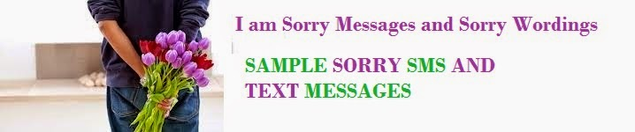Sample Sorry Messages!