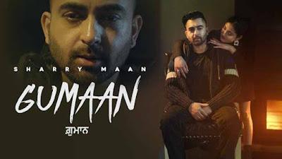 Sharry Maan Gumaan