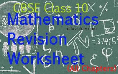 CBSE Class 10 Maths Revision Worksheet (All Chapters) (#class10Maths)(#cbse2020)(#eduvictors)