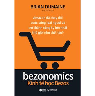 Bezonomics - Kinh Tế Học Bezos ebook PDF-EPUB-AWZ3-PRC-MOBI