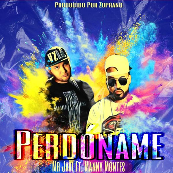 Mr. Javi – Perdóname (Feat.Manny Montes) (Single) 2021 (Exclusivo WC)