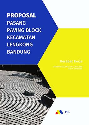 Contoh Proposal Kegiatan : Pemasangan Paving Block di Bandung