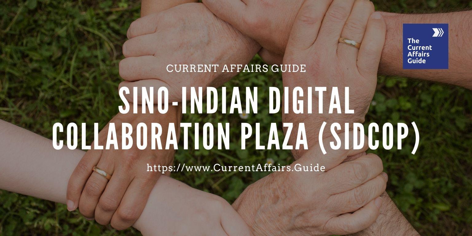 Sino-Indian Digital Collaboration Plaza (SIDCOP)