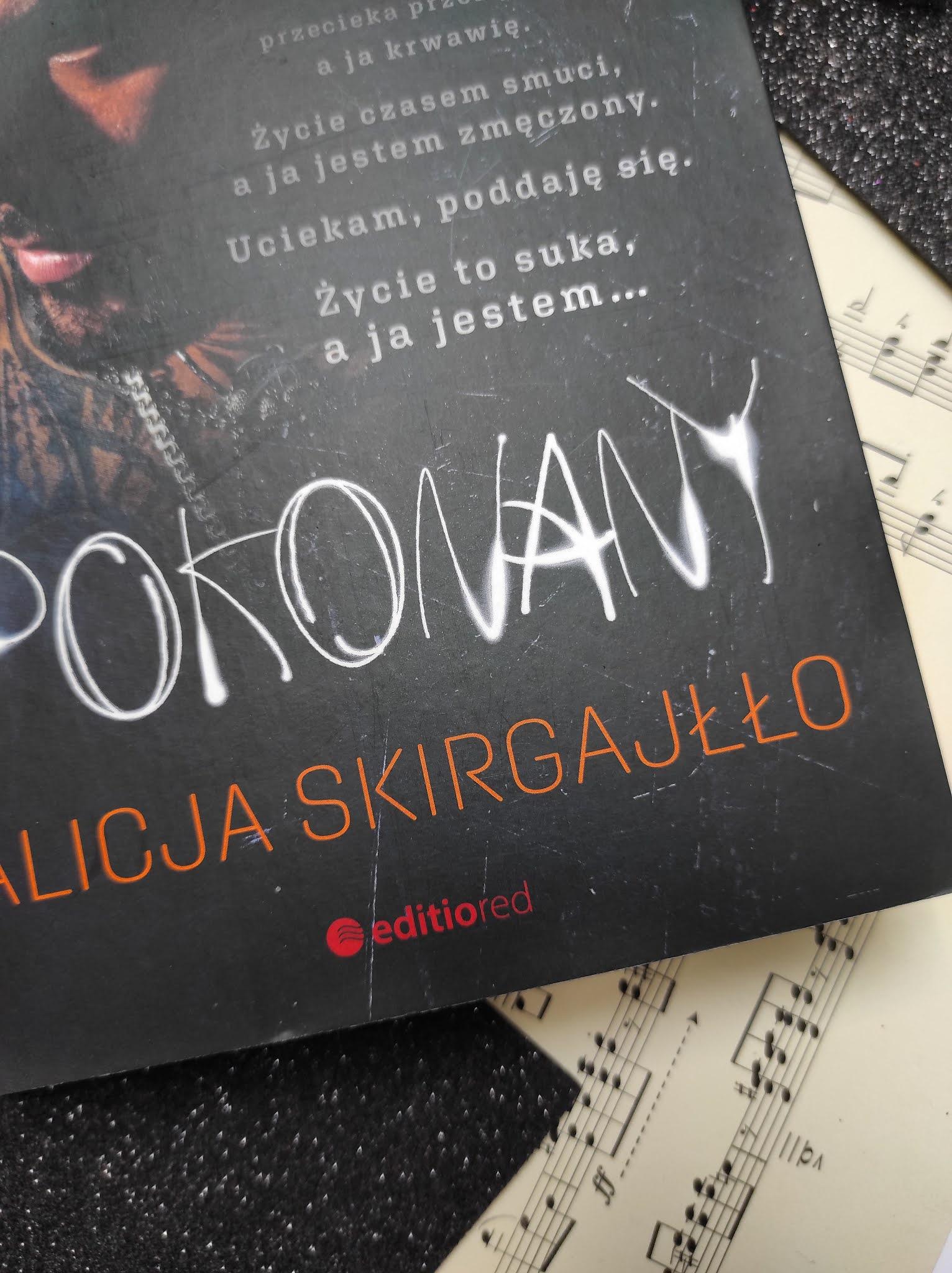 """""""Pokonany"""" Alicja Skirgajłło - recenzja"""