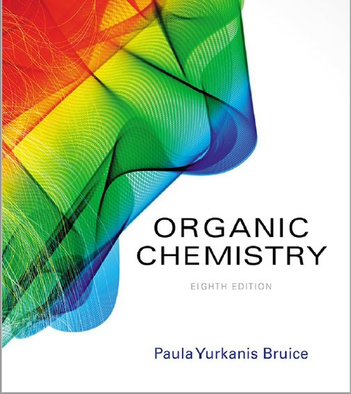 ORGANIC CHEMISTRY BY PAULA YURKANIS BRUICE | DOWNLOAD FREE PDF