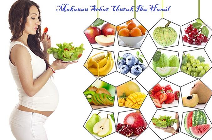 23 Makanan Sehat Untuk Ibu Hamil Menurut Islam & Medis