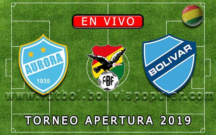 【En Vivo】Aurora vs. Bolívar - Torneo Apertura 2019