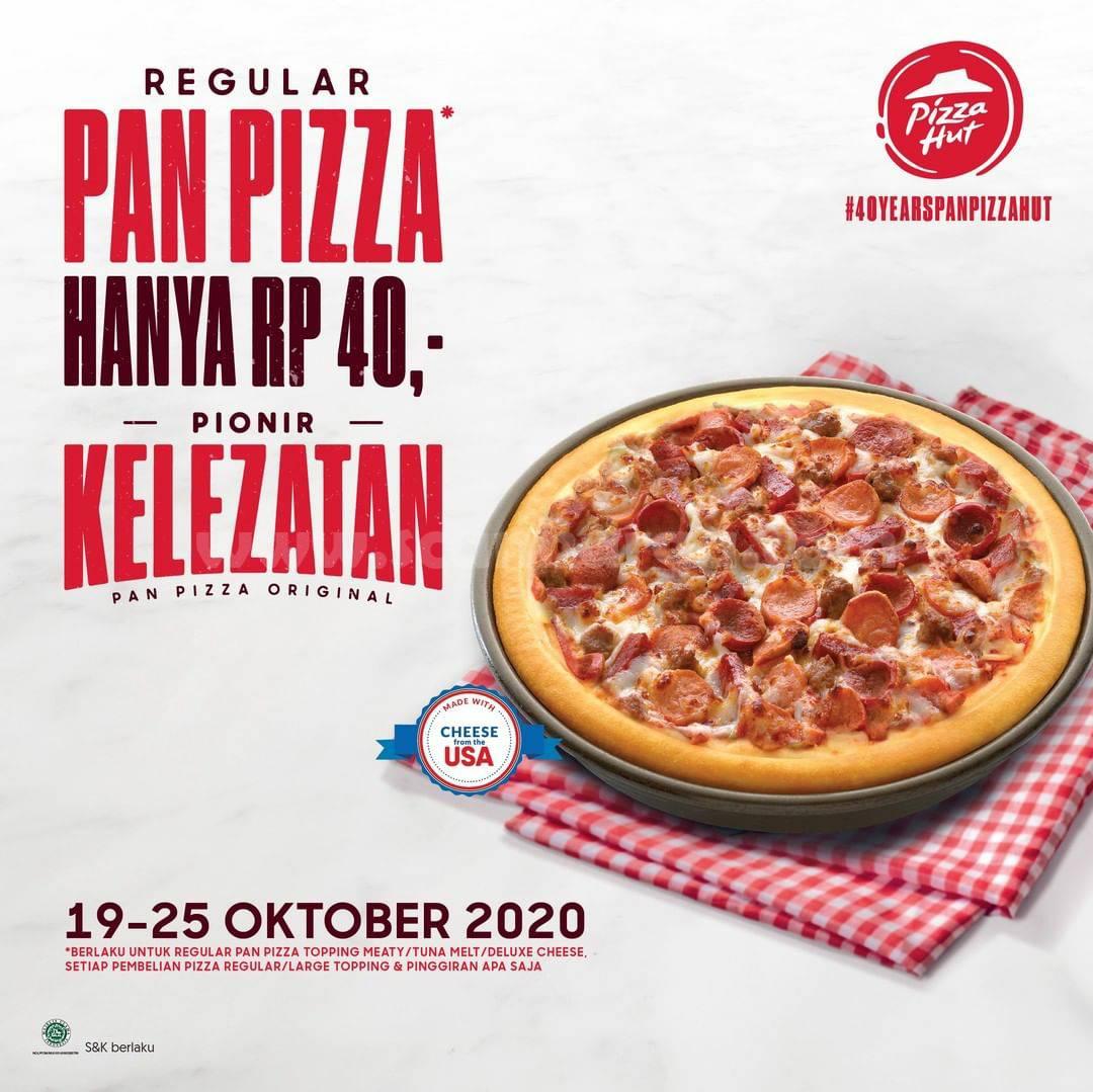 Promo Pizza HUT Regular Pan Pizza harga Cuma 40 Rupiah Aja loh!