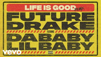 Life Is Good (Remix) Lyrics - Future