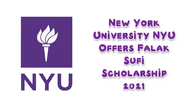 New York University NYU Offers Falak Sufi Scholarship 2021