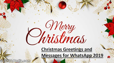 Christmas Greetings and Messages for WhatsApp 2019