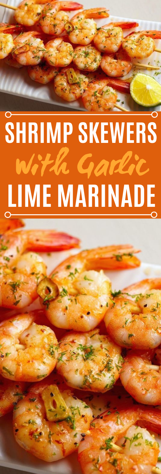 Shrimp Skewers with Garlic-Lime Marinade #shrimp #grilling