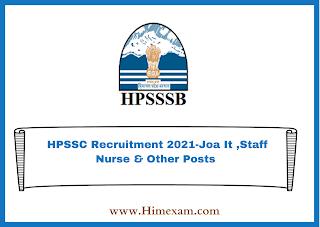 HPSSC Recruitment 2021-Joa It ,Staff Nurse & Other Posts